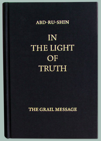 In The Light Of Truth Grail Message